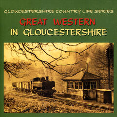 Great Western in Gloucestershire - steam trains 1963-65
