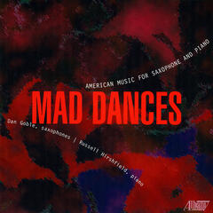Mad Dances: American Music for Saxophone and Piano