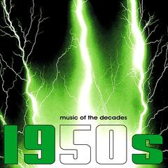 Music of the Decades - Vol. 4, The 1950's