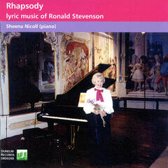 Rhapsody-Lyric Music of Ronald Stevenson
