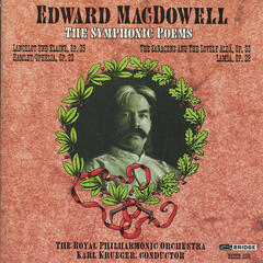 Edward MacDowell: The Symphonic Poems