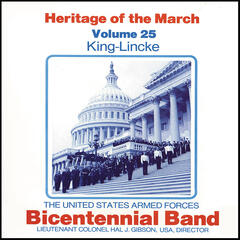 Heritage of the March, Vol. 25: The Music of King and Lincke