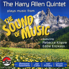 "The Harry Allen Quintet Plays Music from ""The Sound of Music"""