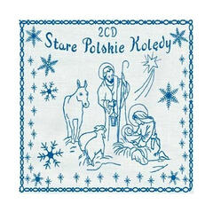 Stare Polskie Koledy – Old Polish Christmas Carols (Archival Recordings)