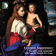 Lætemur Augustenses - Sacred Music in Aosta in the 17th Century