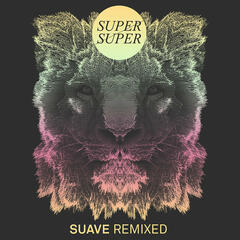 Suave Remixes