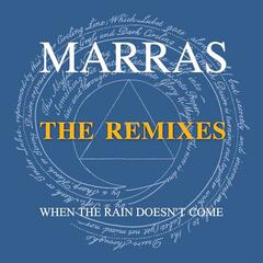 When the Rain Doesn't Come (The Remixes)
