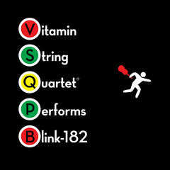 Vitamin String Quartet Performs Blink 182