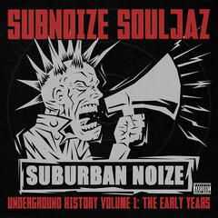 Suburban Noize Records Underground Story V1 The Early Years