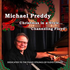 "Christmas in a Style ... ""Channeling Floyd"" - Dedicated to the Piano Stylings of Floyd Cramer"