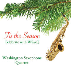 Tis The Season Celebrate With WSaxQ
