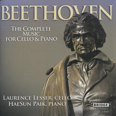 Beethoven: The Complete Music for Cello and Piano