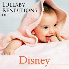 Lullaby Renditions of Disney