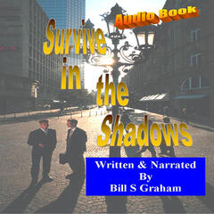 Survive in The Shadows