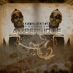 Cousins Records Presents Amberlique