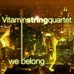 "Vitamin String Quartet Performs ""We Belong"""