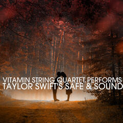 Vitamin String Quartet Performs Taylor Swift's Safe & Sound