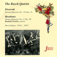 Dvorak: String Quartet No. 10, Op. 51 - Brahms: Piano Quartet No. 2, Op. 26