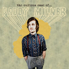 The Curious Case Of Paddy Milner