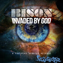 Invaded By God