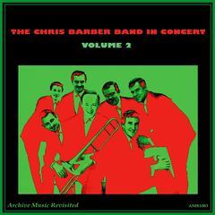 Chris Barber Band in Concert Vol. 2