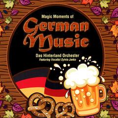 Magic Moments of German Music (feat. Sylvia Janko)