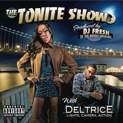 "The Tonite Show With Deltrice ""Lights Camera Action"""