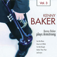 Kenny Baker Plays Armstrong Vol. 3