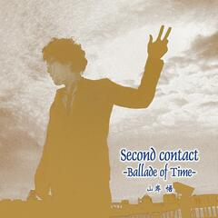 second contact -Ballade of Time-