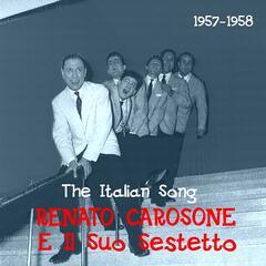 The Italian Song / Renato Carosone E Il Suo Sestetto /  1957 - 1958