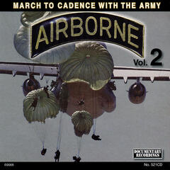 March to Cadence With the U.S. Army Airborne, Vol. 2