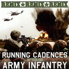 Running Cadences Of The U.S. Army Infantry Remix