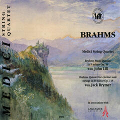 Brahms: Piano Quintet in F Minor & Quintet for Clarinet and Strings in B Minor