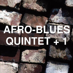 Introducing the Afro Blues Quintet Plus One