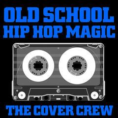 Old School Hip Hop Magic