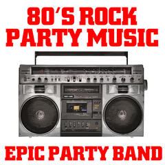 80's Rock Party Music