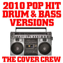 2010 Pop Hit Drum & Bass Versions