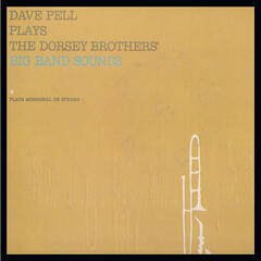 Dave Pell Plays the Dorsey Brothers Big Band Sounds
