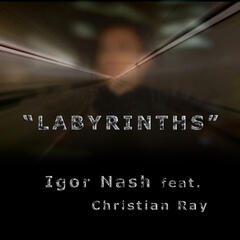 Labyrinths Remixes (feat. Christian Ray)