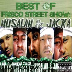 Best of Frisco Street Show: Husalah & Jacka