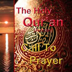 The Holy Qur'an - Call to Prayer