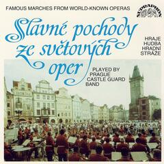 Famous Marches From World-Known Operas / Verdi, Mozart, Gounod, Wagner...