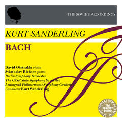 Kurt Sanderling - The Soviet Recordings: David Oistrakh, Sviatoslav Richter - Bach