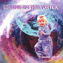 Living in the Vortex