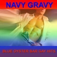 Blue Oyster Bar Gay Hits