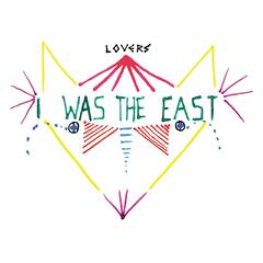 I Was the East