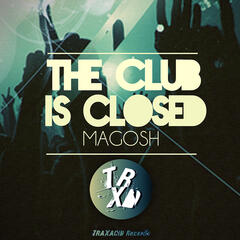 The Club Is Closed - EP