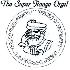 Super Range Orgel FOR EXILERS