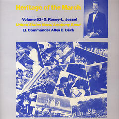 Heritage of the March, Vol. 62 - The Music of Rosey and Jessel