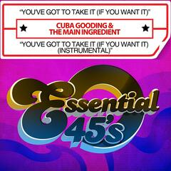 You've Got To Take It (If You Want It) / You've Got To Take It (If You Want It) (Instrumental) [Digital 45]
